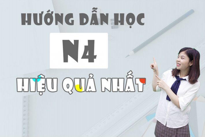 Hướng dẫn học N4