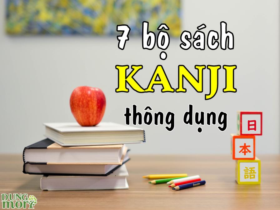 Tiếng Nhật cho người mới bắt đầu: 7 bộ sách học Kanji thông dụng