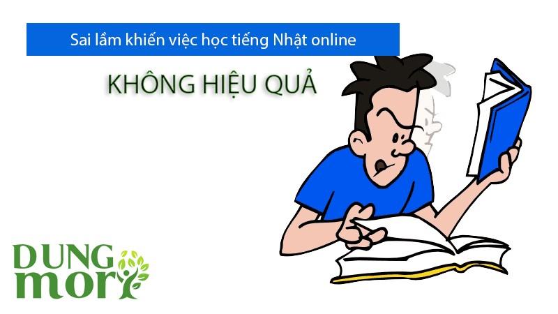 Sai lầm khiến việc học tiếng Nhật online không hiệu quả