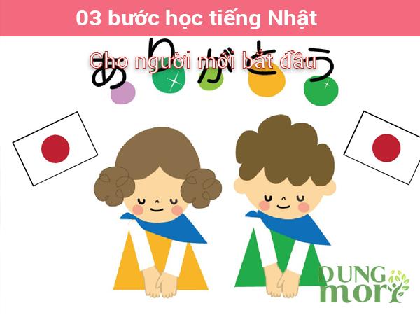 3 bước học tiếng Nhật cho người mới bắt đầu