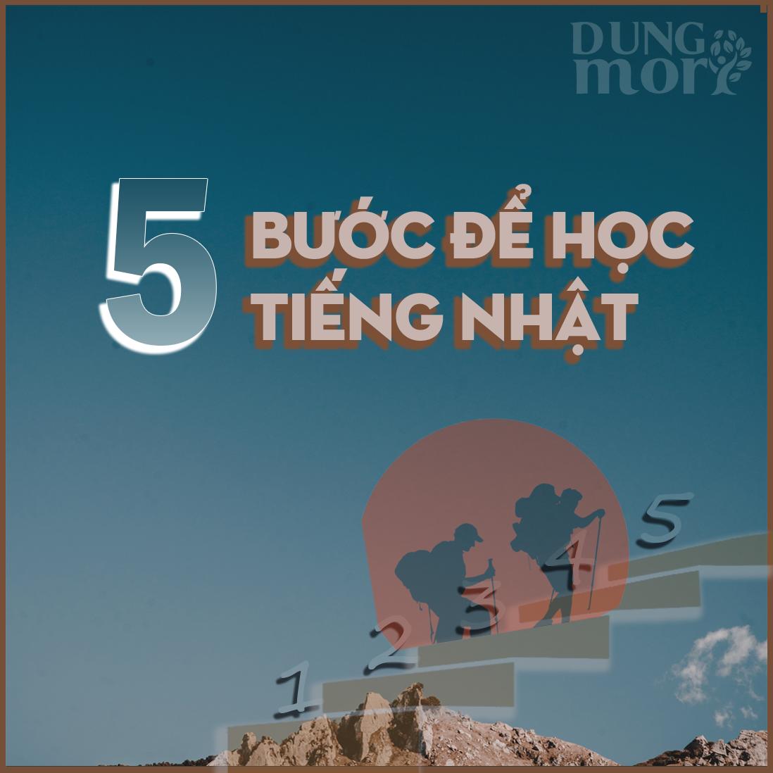 5 bước để bắt đầu học tiếng Nhật tại Dungmori