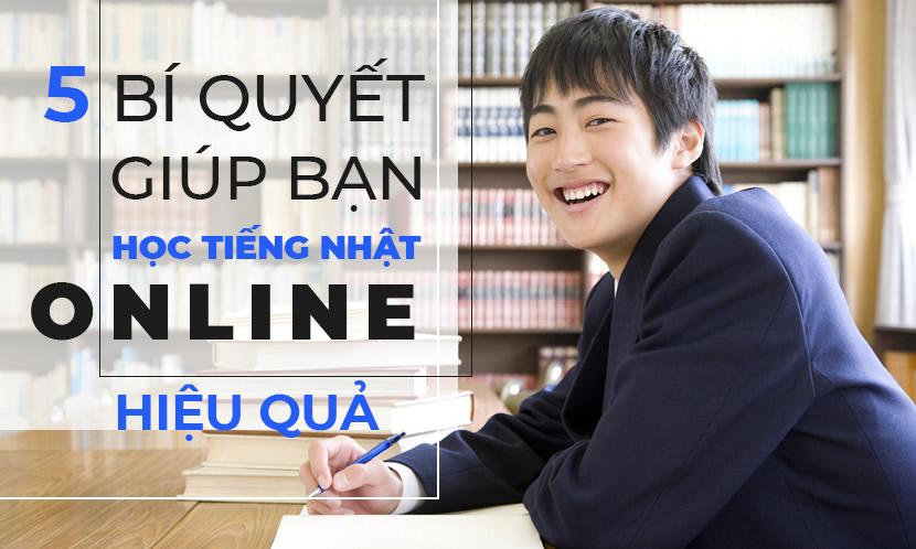 5 bí quyết giúp bạn học tiếng Nhật online hiệu quả