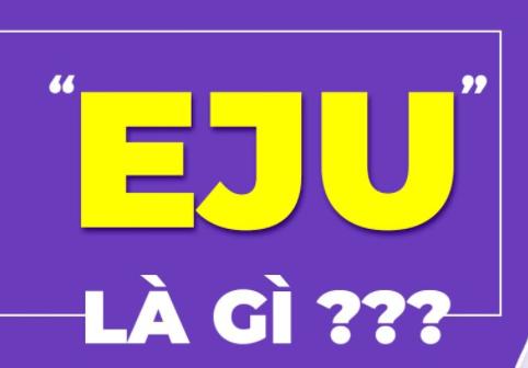 EJU là gì ?