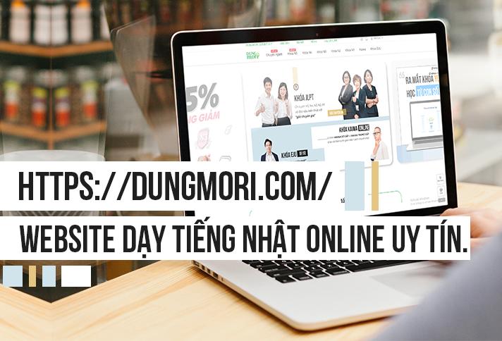 Dungmori.com Website dạy tiếng Nhật online uy tín