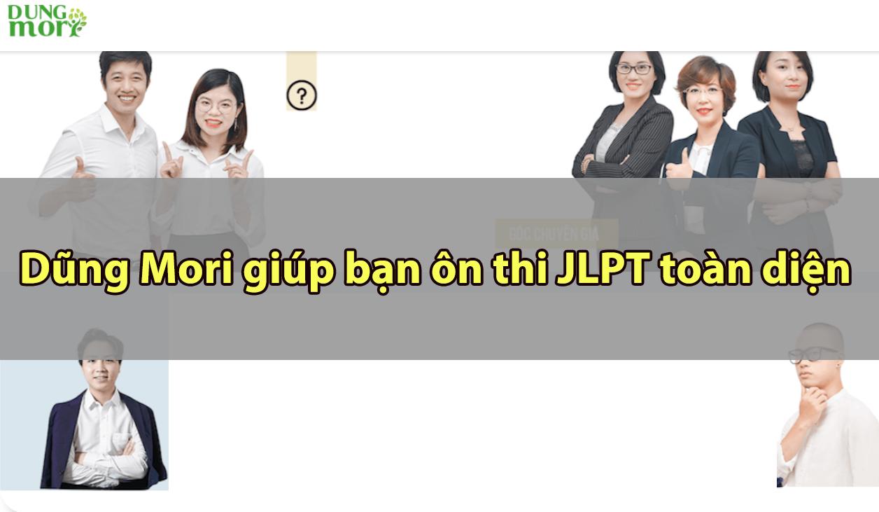 Dũng Mori giúp bạn ôn thi JLPT toàn diện